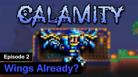 [S1] Terraria Calamity Mod - Episode 2 - Wings already