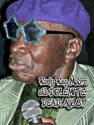 Rudy Ray Moore Quotes